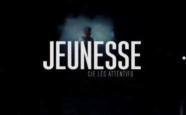 """Le journal de la création Épisode 1 - """"Jeunesse"""" Cie Les Attentifs"""