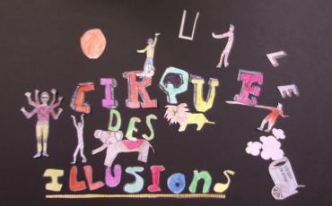 DANS LE GRENIER DU CIRQUE-THÉÂTRE ▬ Le grand cirque des illusions